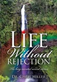 Life Without Rejection