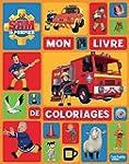 Sam le Pompier / Mon livre de coloriages