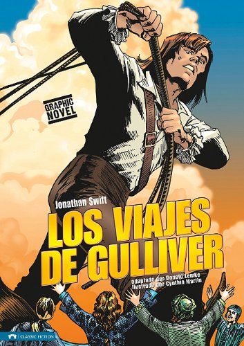 Los Viajes de Gulliver (Classic Fiction) (Spanish Edition) [Swift, Jonathan - Fuentes, Benny] (Tapa Dura)