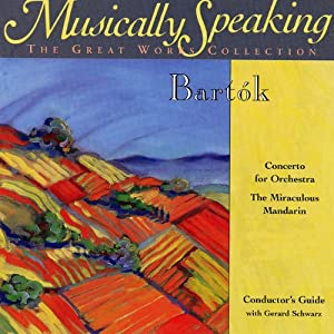 Conductor's Guide to Bartok's The Miraculous Mandarin & Concerto for Orchestra Speech