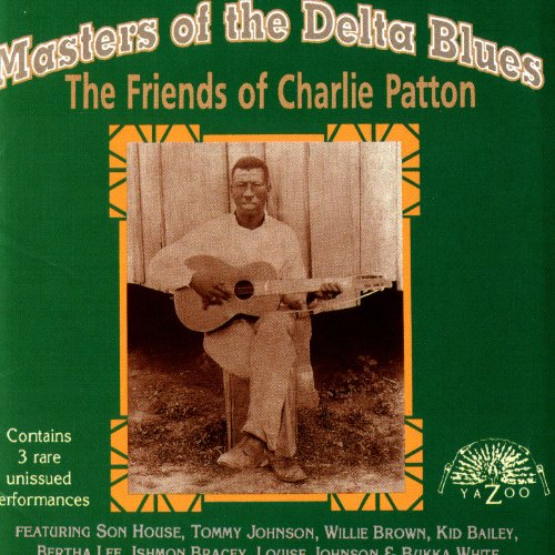 Masters Of The Delta Blues: The Friends Of Charlie