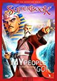 Let My People Go!: The Story of Exodus (Superbook (CBN))