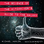 The Science of The Hitchhiker's Guide to the Galaxy | Michael Hanlon