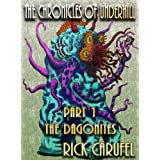 The Dagonites (The Chronicles of Underhill Book 1) ~ Rick Carufel