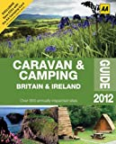 ISBN: 0749572019 - Caravan & Camping Britain 2012 (AA Lifestyle Guides)