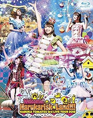 戸松遥 3rd Live Tour 2015 Welcome!Harukarisk*Land!!!【Blu-ray】