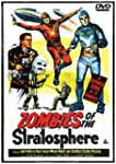 Zombies Of The Stratospher