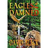 Eagles of the Damnedby David Black