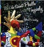 Niki de Saint-Phalle et Jean Tinguely...