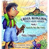 img - for Search for the Past: Chisel Hedgehog: Crazy Great Summer Book 1 book / textbook / text book
