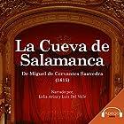 La Cueva de Salamanca (Spanish Edition) Hörbuch von Miguel de Cervantes Gesprochen von: Lidia Ariza, Luis Del Valle