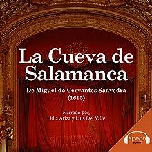La Cueva de Salamanca (Spanish Edition) Audiobook by Miguel de Cervantes Narrated by Lidia Ariza, Luis Del Valle