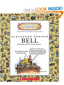 Alexander Graham Bell: Setting the Tone for Communication (Getting to Know the World's... by Mike Venezia