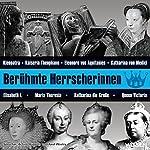 Berühmte Herrscherinnen | Verena Weidenbach,Sven Knappe,Stephanie Mende
