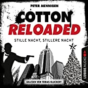 Stille Nacht, stillere Nacht (Cotton Reloaded 39) | Peter Mennigen