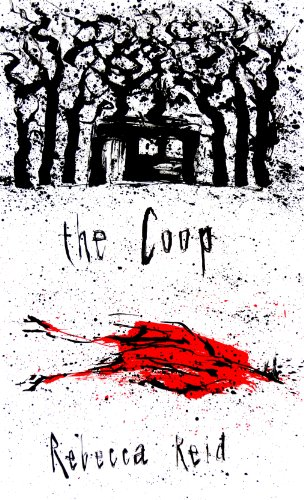 The Coop (Thickets Wood Trilogy)
