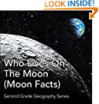 Who Lives On The Moon (Moon Facts) :...