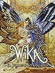 Wika - Tome 01 : Wika et la fureur d'...