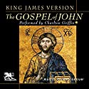 The Gospel of John: King James Version Audiobook by  Audio Connoisseur Narrated by Charlton Griffin