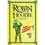 Robin The Hoodie: An ASBO History of Britainby Hans Christian Asbosen