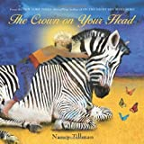 img - for The Crown on Your Head by Tillman, Nancy (2014) Board book book / textbook / text book