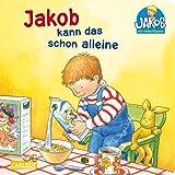 Jakob-Bücher: Jakob kann das schon alleine (Kleiner Jakob)