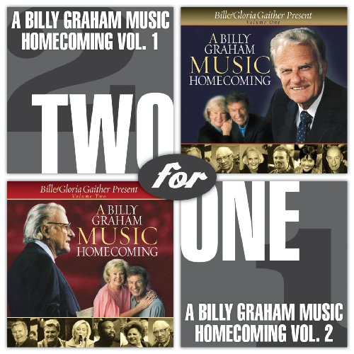 Two for One: A Billy Graham Music Homecoming 1 & 2, Bill Gaither & Gloria