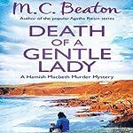 Death of a Gentle Lady: Hamish Macbeth, Book 23   M. C. Beaton