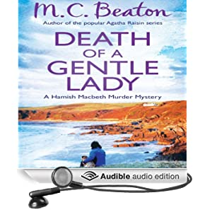 Death of a Gentle Lady: Hamish Macbeth, Book 23 (Unabridged)