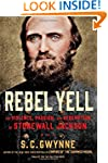 Rebel Yell: The Violence, Passion, an...
