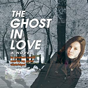 The Ghost in Love | [Jonathan Carroll]