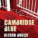 Cambridge Blue: DC Goodhew, Book 1 Audiobook by Alison Bruce Narrated by Jonathan Broadbent