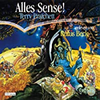 Alles Sense! Hörbuch von Terry Pratchett Gesprochen von: Rufus Beck