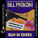 Gun in Cheek: A Study of 'Alternative' Crime Fiction (       UNABRIDGED) by Bill Pronzini Narrated by Chet Williamson