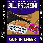 Gun in Cheek: A Study of 'Alternative' Crime Fiction | Bill Pronzini
