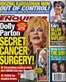 Dolly Parton Cancer Surgery!, Kris Jenner, Donny & Marie Osmond, Princess Kate Middleton & Baby Prince George, Randy Travis - August 5, 2013 National Enquirer Magazine