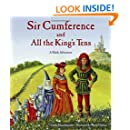 Sir Cumference and All the King's Tens (Charlesbridge Math Adventures)