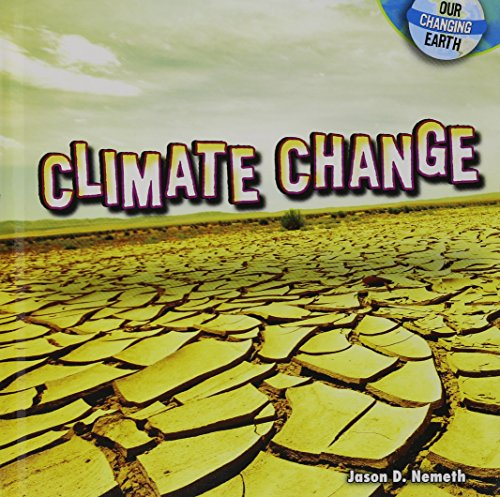 Climate Change (Our Changing Earth)