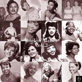 Rockin' Babes, Vol. 2: Watcha Do to Me