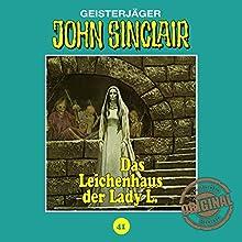 Das Leichenhaus der Lady L. (John Sinclair - Tonstudio Braun Klassiker 41) Hörspiel von Jason Dark Gesprochen von:  div.