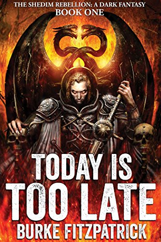 Today Is Too Late by Burke Fitzpatrick ebook deal