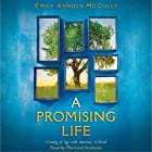A Promising Life: Coming of Age with America: A Novel Hörbuch von Emily Arnold McCully Gesprochen von: MacLeod Andrews