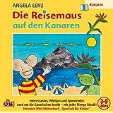 """Die Reisemaus auf Den Kanarenvon """"Angela Lenz"""""""