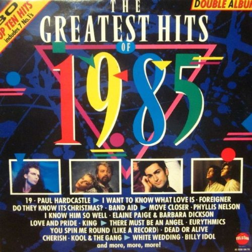 Various Artists - Greatest Hits Of 1985 - Zortam Music