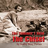 img - for The Summer I Held the Chisel book / textbook / text book