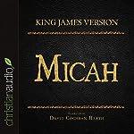 Holy Bible in Audio - King James Version: Micah |  King James Version