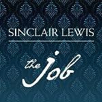 The Job: An American Novel | Sinclair Lewis