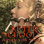 After School | Jurgen von Stuka