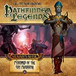 Mummy's Mask: Pyramid of the Sky Pharaoh: Pathfinder Legends, Season 2, Episode 6 | Mark Wright,Mike Shel