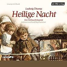 Heilige Nacht Hörbuch von Ludwig Thoma Gesprochen von: Gustl Bayrhammer
